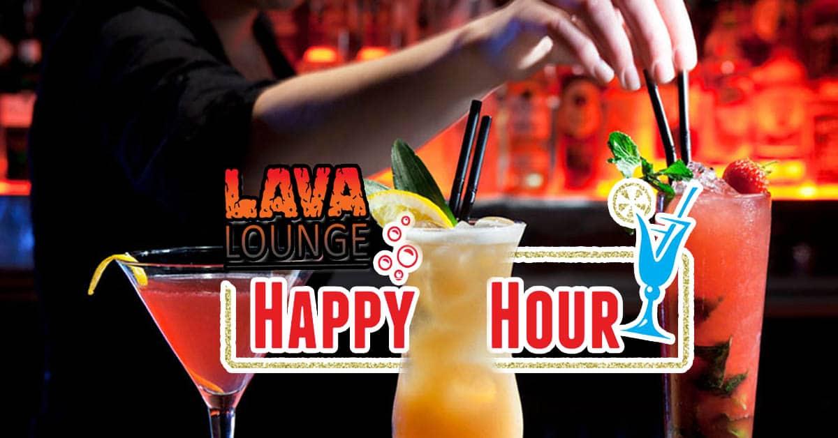 Lava Lounge happy hour