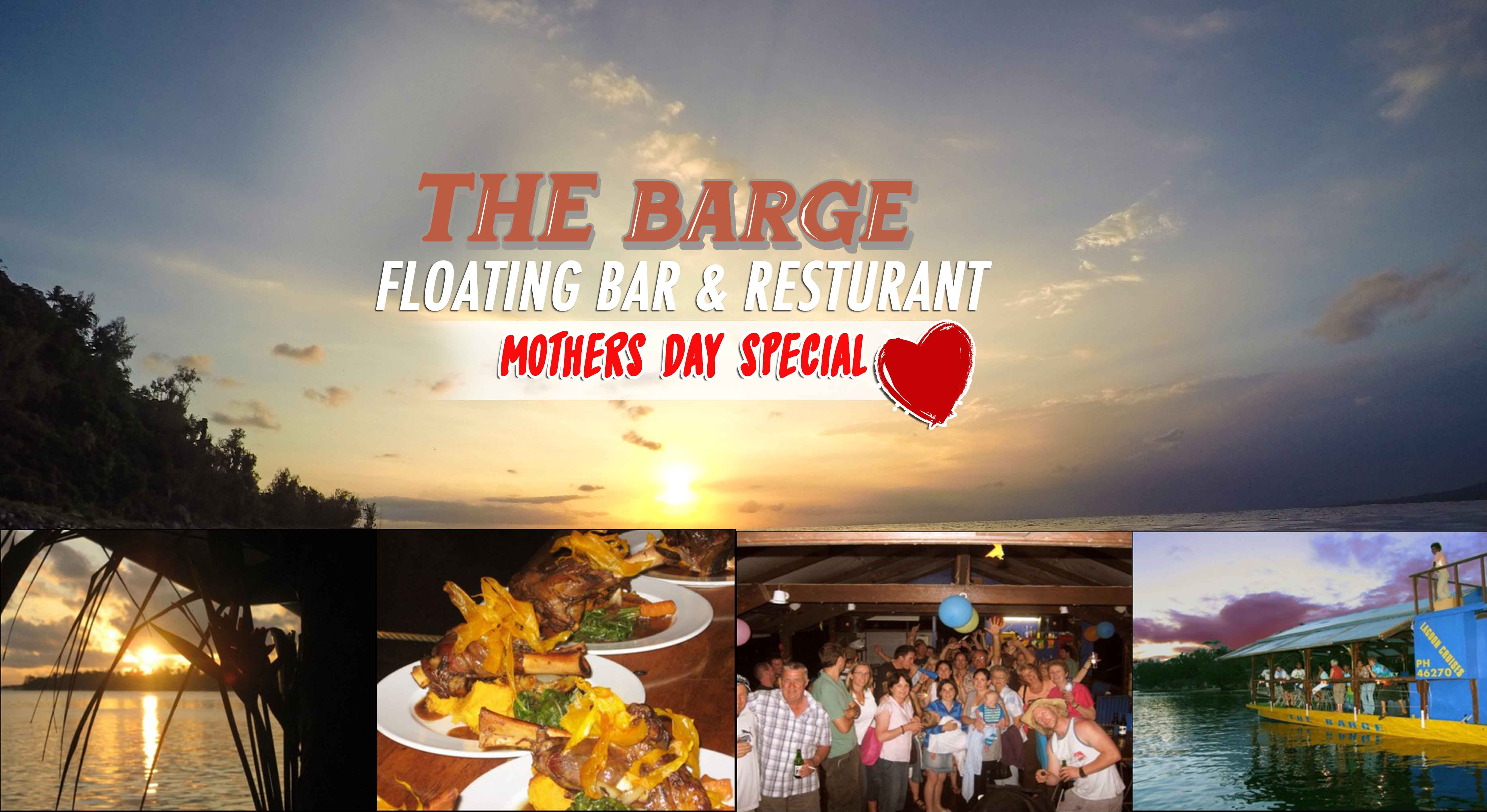 Mother's Day Special - The Barge