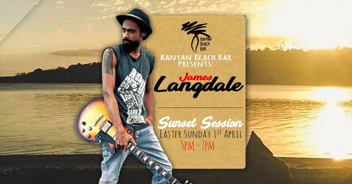 James Langdale Sunset Session Banyan