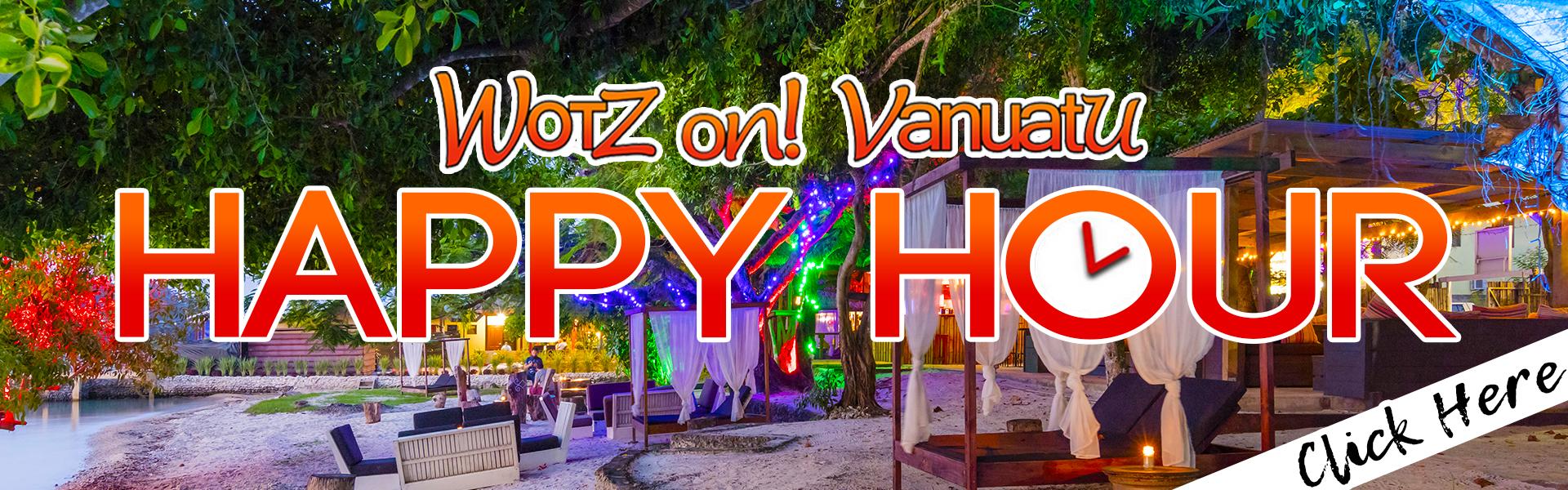 https://wotzonvanuatu.com/wp-content/uploads/2018/03/Wotz-on-Happy-Hour-1.jpg