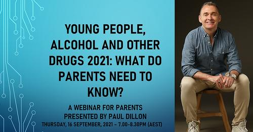 Young people, alcohol and other drugs 2021: What do parents need to know? 1